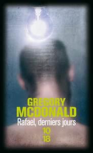 rafael-derniers-jours-gregory-mcdonald