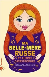 ma-belle-mere-russe_alexandra-frohlich