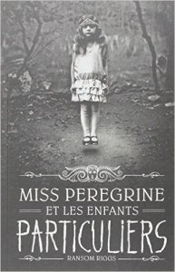 miss-peregrine-et-les-enfants-particuliers_ransom-riggs