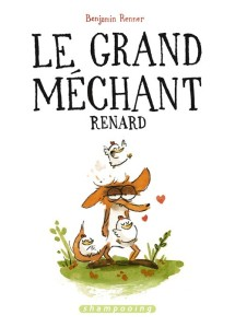 le-grand-mechant-renard_benjamin-renner