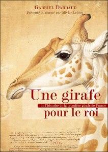 une-girafe-pour-le-roi_gabriel-dardaud