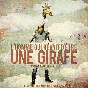 homme-qui-revait-detre-une-girafe_tom-poisson_aleale