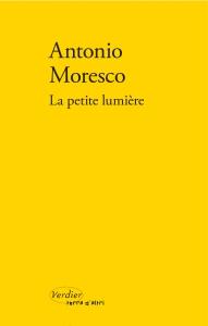 la-petite-lumiere_antonio-moresco