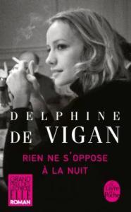 rien-ne-soppose-a-la-nuit_delphine-de-vigan