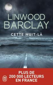linwood-barclay_cette-nuit-la