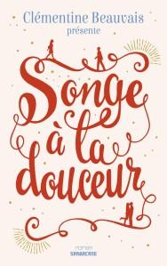 songe-a-la-douceur_clementine-beauvais