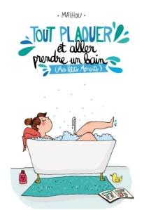 tout-plaquer-et-aller-prendre-un-bain_mathou